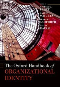 Book The Oxford Handbook of Organizational Identity by Michael G. Pratt