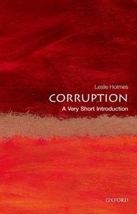 Book Corruption: A Very Short Introduction by Leslie Holmes
