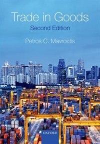 Book Trade in Goods by Petros C. Mavroidis
