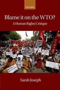 Book Blame it on the WTO?: A Human Rights Critique by Sarah Joseph