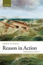 Reason in Action: Collected Essays Volume I
