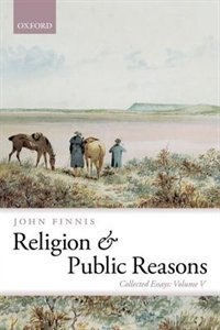 Book Religion and Public Reasons: Collected Essays Volume V by John Finnis