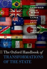 Book The Oxford Handbook of Transformations of the State by Stephan Leibfried