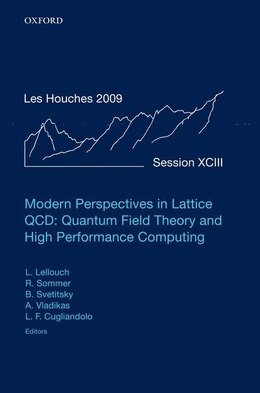 Book Modern Perspectives in Lattice QCD: Quantum Field Theory and High Performance Computing: Lecture… by Laurent Lellouch