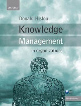 Book Knowledge Management in Organizations: A Critical Introduction by Donald Hislop
