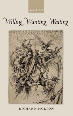 Book Willing, Wanting, Waiting by Richard Holton
