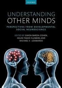 Book Understanding Other Minds: Perspectives from social cognitive neuroscience by Simon Baron-Cohen