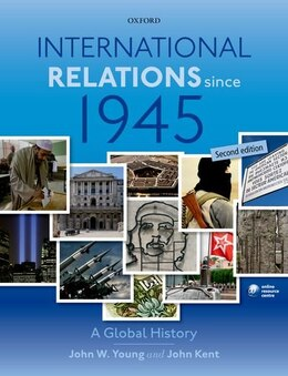 Book International Relations Since 1945 by John W. Young