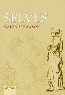 Book Selves: An Essay in Revisionary Metaphysics by Galen Strawson