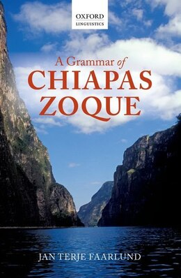 Book A Grammar of Chiapas Zoque by Jan Terje Faarlund