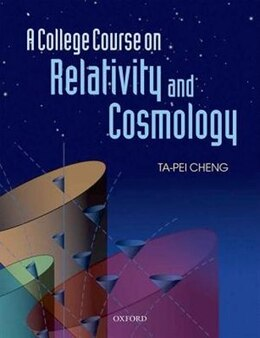 Book A College Course on Relativity and Cosmology by Ta-Pei Cheng