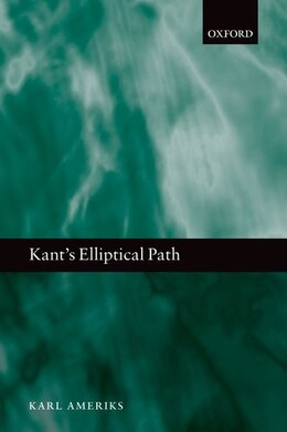 Book Kants Elliptical Path by Karl Ameriks