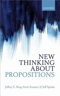 Book New Thinking about Propositions by Jeffrey C. King