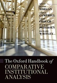 Book The Oxford Handbook of Comparative Institutional Analysis by Glenn Morgan