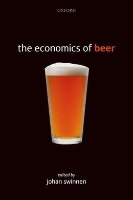 Book The Economics of Beer by Johan F.M. Swinnen