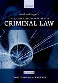 Book Smith and Hogan Criminal Law: Text and Materials by David Ormerod