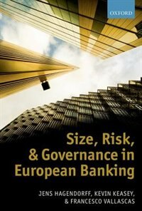 Book Size, Risk, and Governance in European Banking by Jens Hagendorff