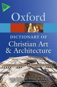The Oxford Dictionary of Christian Art and Architecture