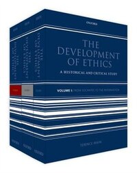 The Development of Ethics: Three volume set