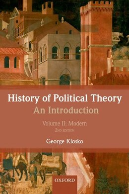 Book History of Political Theory: An Introduction: Volume II: Modern by George Klosko