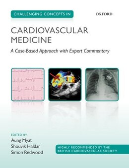 Book Challenging Concepts in Cardiovascular Medicine: A Case-Based Approach with Expert Commentary by Aung Myat