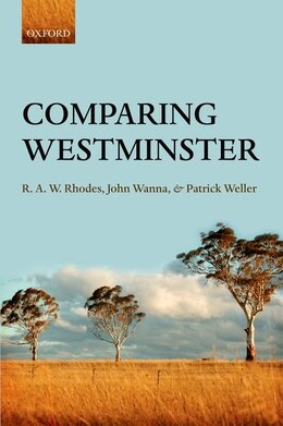 Book Comparing Westminster by R. A.W. Rhodes