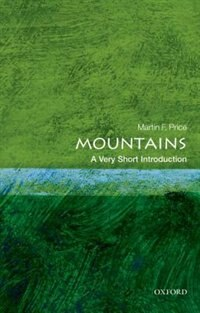 Book Mountains: A Very Short Introduction by Martin F. Price