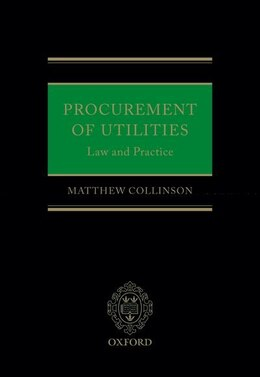 Book Procurement of Utilities: Law and Practice by Matthew Collinson