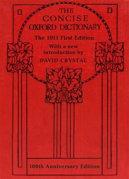 Book The Concise Oxford Dictionary: The Classic First Edition by David Crystal