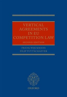 Book Vertical Agreements in EU Competition Law by Frank Wijckmans