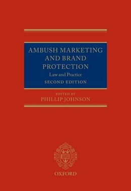 Book Ambush Marketing and Brand Protection: Law and Practice by Phillip Johnson