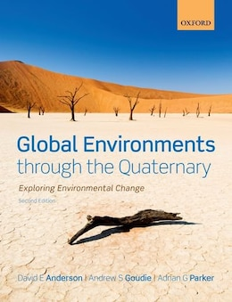 Book Global Environments through the Quaternary: Exploring Environmental Change by David Anderson