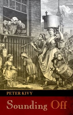Book Sounding Off: Eleven Essays in the Philosophy of Music by Peter Kivy