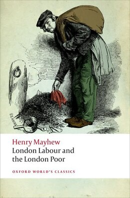 Book London Labour and the London Poor by Henry Mayhew