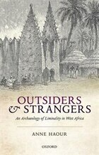 Outsiders and Strangers: An Archaeology of Liminality in West Africa