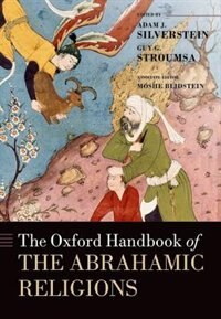 Book The Oxford Handbook of the Abrahamic Religions by Adam Silverstein
