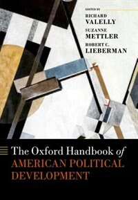 Book The Oxford Handbook of American Political Development by Richard M. Valelly