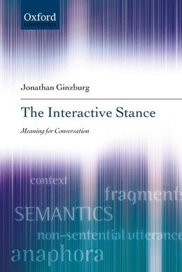 Book The Interactive Stance by Jonathan Ginzburg