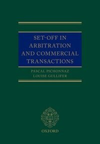 Book Set-Off in Arbitration and Commercial Transactions by Pascal Pichonnaz