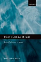 Hegels Critique of Kant