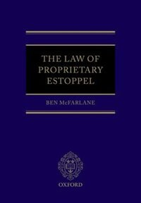 Book The Law of Proprietary Estoppel by Ben McFarlane