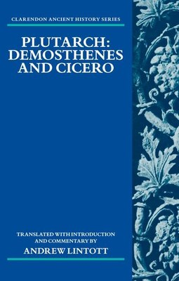 Book Plutarch: Demosthenes and Cicero by Andrew Lintott