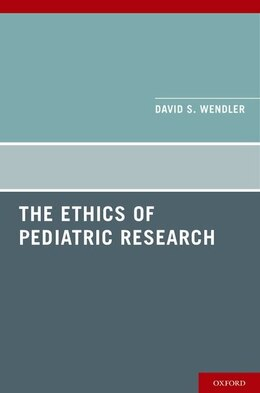 Book The Ethics of Pediatric Research by David Wendler