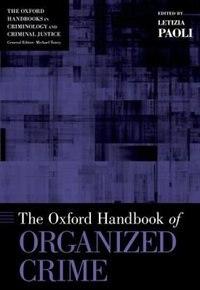 Book The Oxford Handbook of Organized Crime by Letizia Paoli