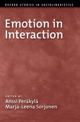 Book Emotion in Interaction by Anssi Perakyla
