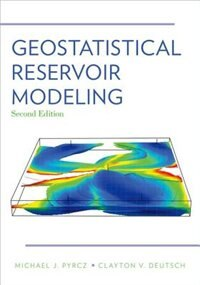 Book Geostatistical Reservoir Modeling by Michael J. Pyrcz