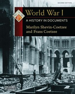 Book World War I: A History in Documents by Marilyn Shevin-Coetzee