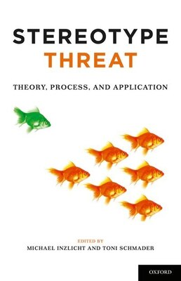 Book Stereotype Threat: Theory, Process, and Application by Michael Inzlicht