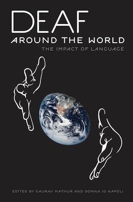 Book Deaf around the World: The Impact of Language by Gaurav Mathur