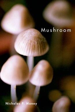Book Mushroom by Nicholas P. Money